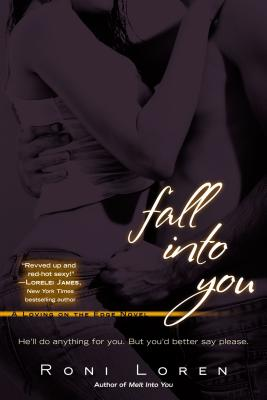 Fall Into You (A Loving on the Edge Novel #3) Cover Image