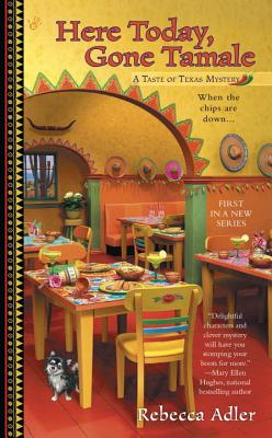 Here Today, Gone Tamale (A Taste of Texas Mystery #1) Cover Image
