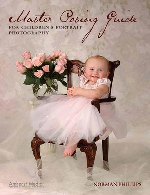 Master Posing Guide for Children's Portrait Photography Cover Image
