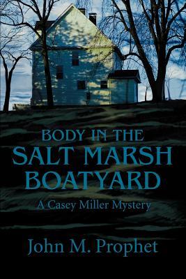 Cover for Body in the Salt Marsh Boatyard