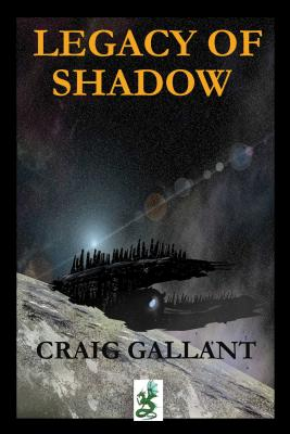 Cover for The Legacy of Shadow