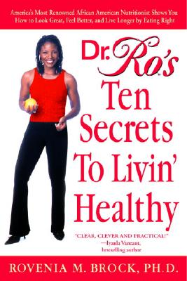 Dr. Ro's Ten Secrets to Livin' Healthy Cover