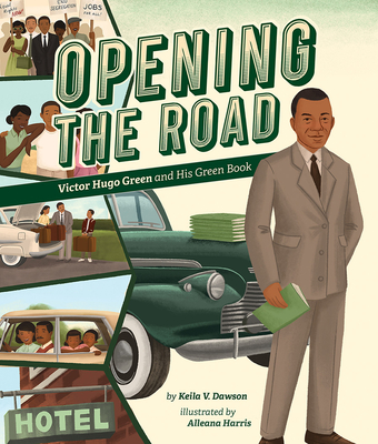Opening the Road: Victor Hugo Green and His Green Book Cover Image