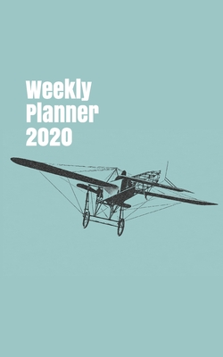 Weekly Planner 2020: handy calendar organizer for aviation enthusiasts. 5x8. 120 pages. (Flight #10) Cover Image