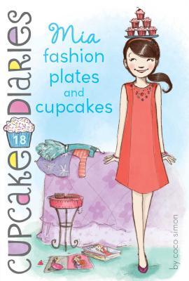 Mia Fashion Plates and Cupcakes (Cupcake Diaries #18) Cover Image