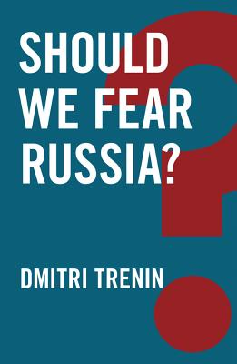 Should We Fear Russia? Cover