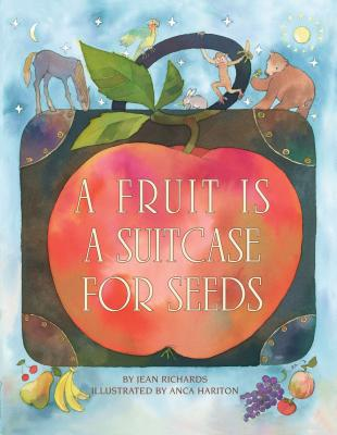A Fruit Is a Suitcase for Seeds Cover Image
