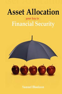 Asset Allocation: The Key to Financial Success Cover Image