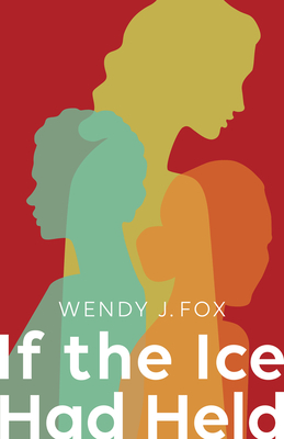 If the Ice Had Held (SFWP Literary Awards) Cover Image