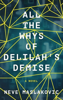 All the Whys of Delilah's Demise Cover Image