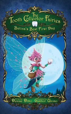 The Tooth Collector Fairies: Batina's Best First Day Cover Image