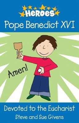 Pope Benedict XVI: Devoted to the Eucharist Cover Image