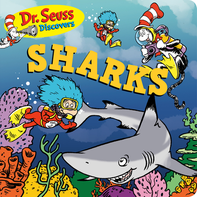 Dr. Seuss Discovers: Sharks Cover Image