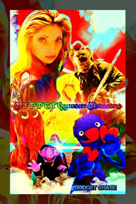 Muppet Chainsaw Massacre: Variant 'Over the Rainbow Chainsaw' book cover Cover Image