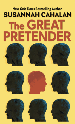 The Great Pretender: The Undercover Mission That Changed Our Understanding of Madness Cover Image