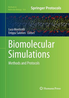 Biomolecular Simulations: Methods and Protocols (Methods in Molecular Biology #924) Cover Image