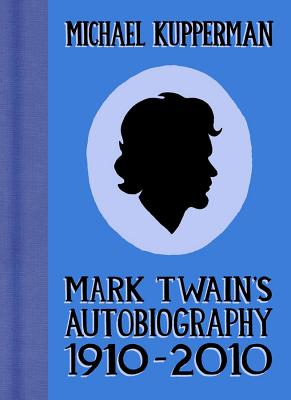 Mark Twain's Autobiography 1910-2010 SC Cover Image