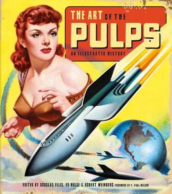 The Art of the Pulps: An Illustrated History Cover Image