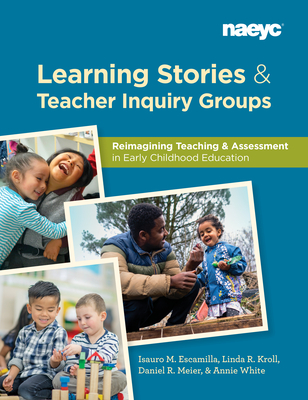 Cover for Learning Stories and Teacher Inquiry Groups