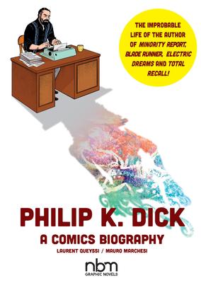 Philip K. Dick (NBM Comics Biographies) Cover Image