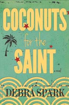 Cover for Coconuts for the Saint