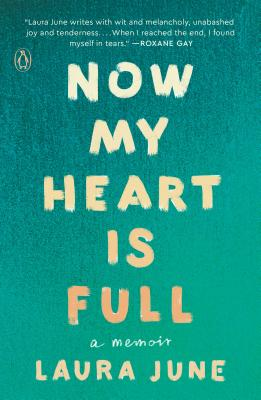 Now My Heart Is Full: A Memoir Cover Image
