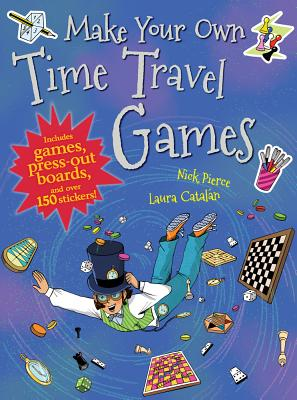 Cover for Make Your Own Time Travel Games