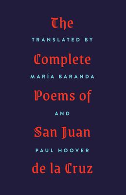 The Complete Poems of San Juan de la Cruz Cover Image