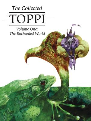 The Collected Toppi Vol. 1: The Enchanted World Cover Image