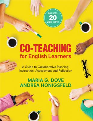 Co-Teaching for English Learners: A Guide to Collaborative Planning, Instruction, Assessment, and Reflection Cover Image