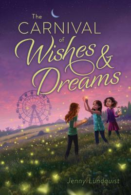 Cover for The Carnival of Wishes & Dreams
