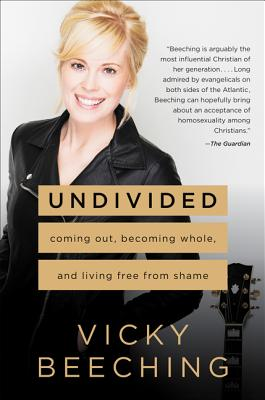 Undivided: Coming Out, Becoming Whole, and Living Free from Shame Cover Image