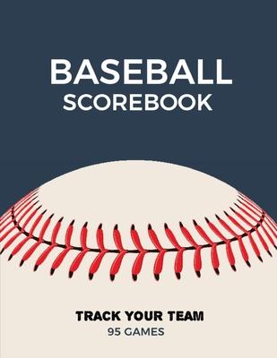 Baseball Scorebook: Record Game Sheet, Games Score Book Sheets, Scoring Notebook, Journal Cover Image