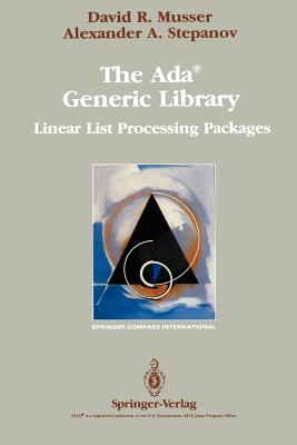 The Ada(r) Generic Library: Linear List Processing Packages (Springer Compass International) Cover Image