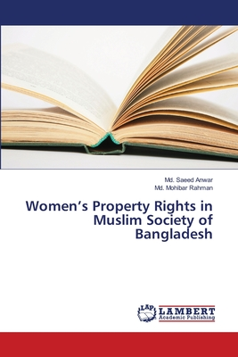 Women's Property Rights in Muslim Society of Bangladesh Cover Image