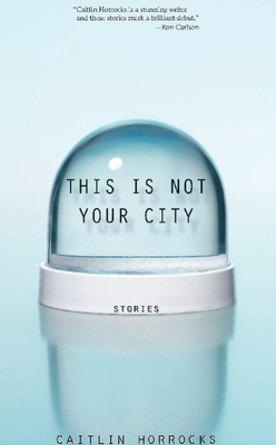 This Is Not Your City Cover
