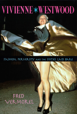 Vivienne Westwood: Fashion, Perversity, and the Sixties Laid Bare Cover Image