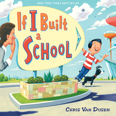 Cover for If I Built a School (If I Built Series)