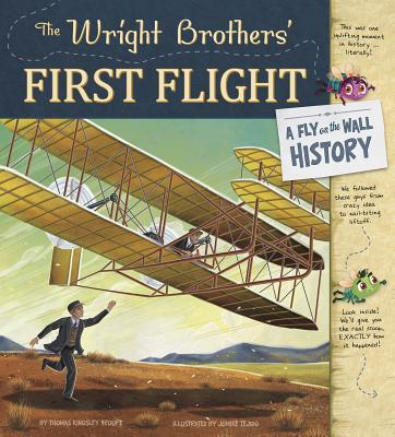 The Wright Brothers' First Flight: A Fly on the Wall History Cover Image