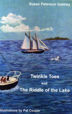 Twinkle Toes and The Riddle of the Lake Cover Image