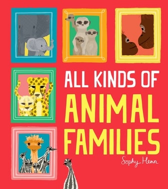 All Kinds of Animal Families Cover Image