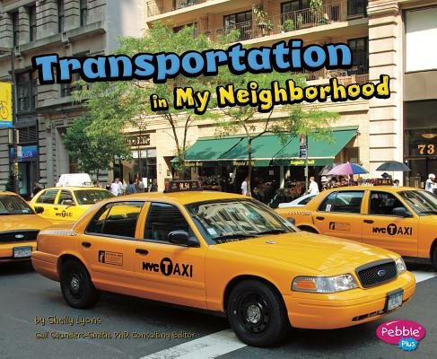 Transportation in My Neighborhood (Pebble Plus: My Neighborhood) Cover Image
