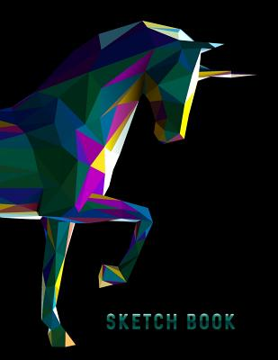 Sketch Book: Geometric Unicorn Horse Sketchbook for Drawing Sketching - 8.5x11 Pages to Draw Sketch Doodle - Write in Title, Date, Cover Image