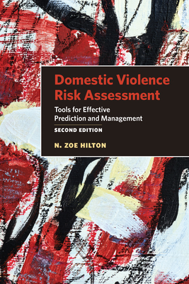 Domestic Violence Risk Assessment: Tools for Effective Prediction and Management Cover Image