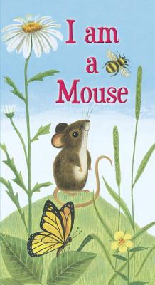 I am a Mouse (A Golden Sturdy Book) Cover Image