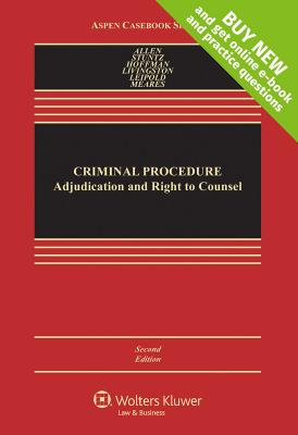 Criminal Procedure: Adjudication and Right to Counsel (Aspen Casebook) Cover Image