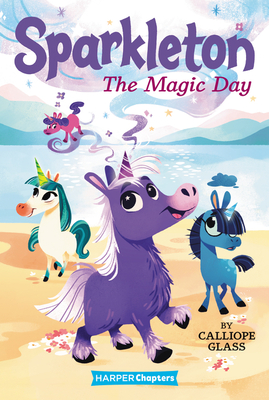 Sparkleton #1: The Magic Day (HarperChapters) Cover Image