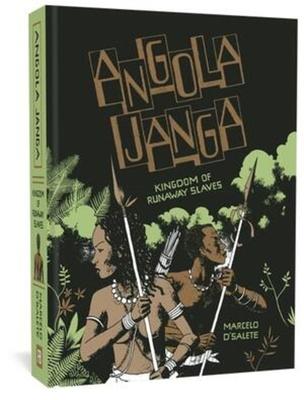Angola Janga: Kingdom of Runaway Slaves Cover Image
