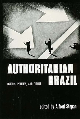 Cover for Authoritarian Brazil