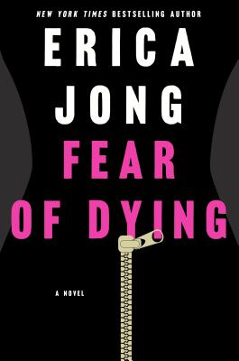 Fear of Dying: A Novel Cover Image